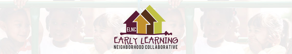 ELNC – Early Learning Neighborhood Collaborative